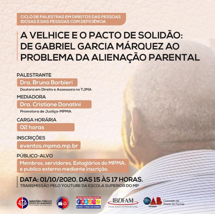 """""""A Velhice e o Pacto de Solidão: de Gabriel Garcia Márquez ao problema da Alienação Parental"""""""