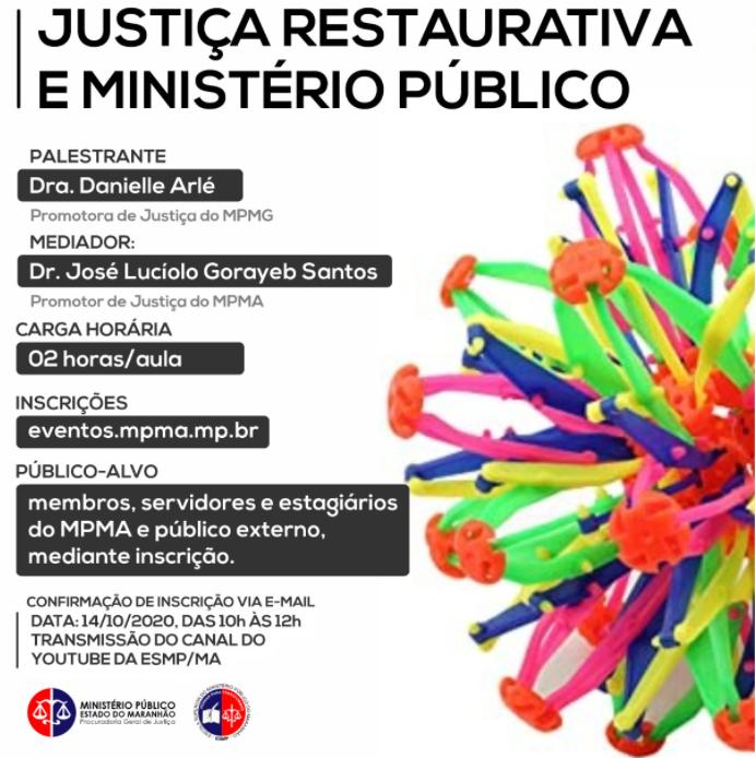 Justiça Restaurativa e Ministério Público