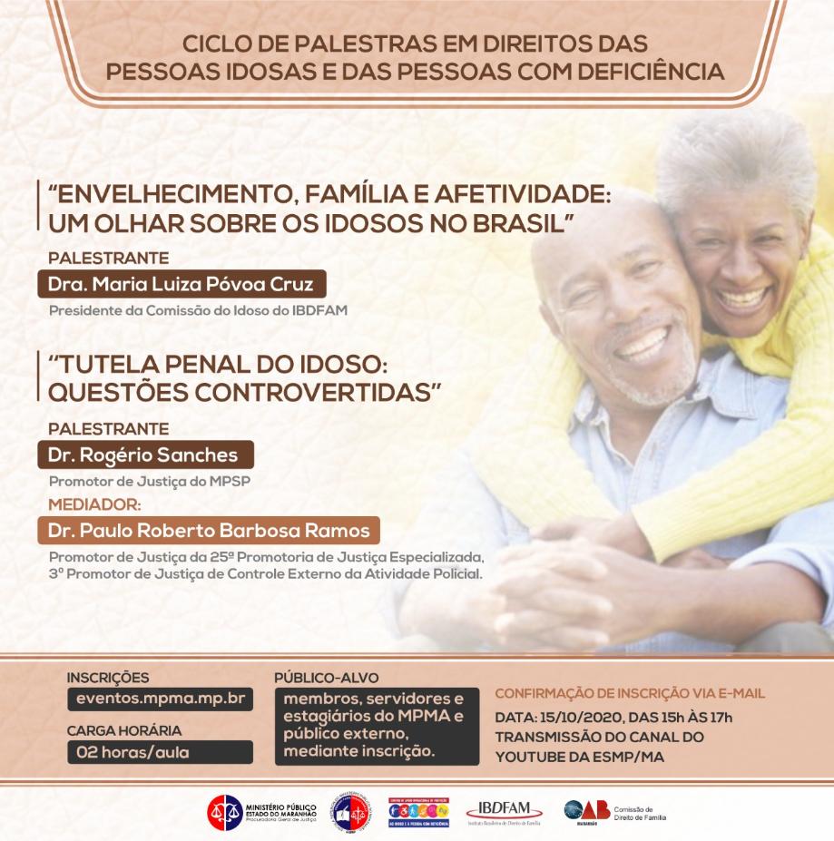 """""""Envelhecimento, Família e Afetividade: um olhar sobre os idosos no Brasil"""" e """"Tutela Penal do Idoso: questões controvertidas"""""""