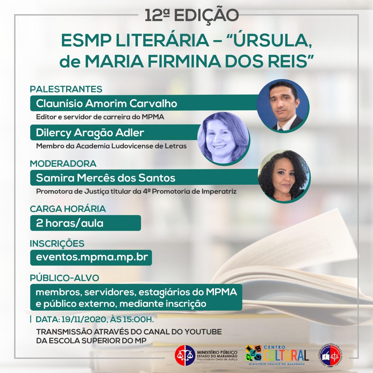 """12ª Edição ESMP LITERÁRIA – """"Úrsula, de Maria Firmina dos Reis""""."""