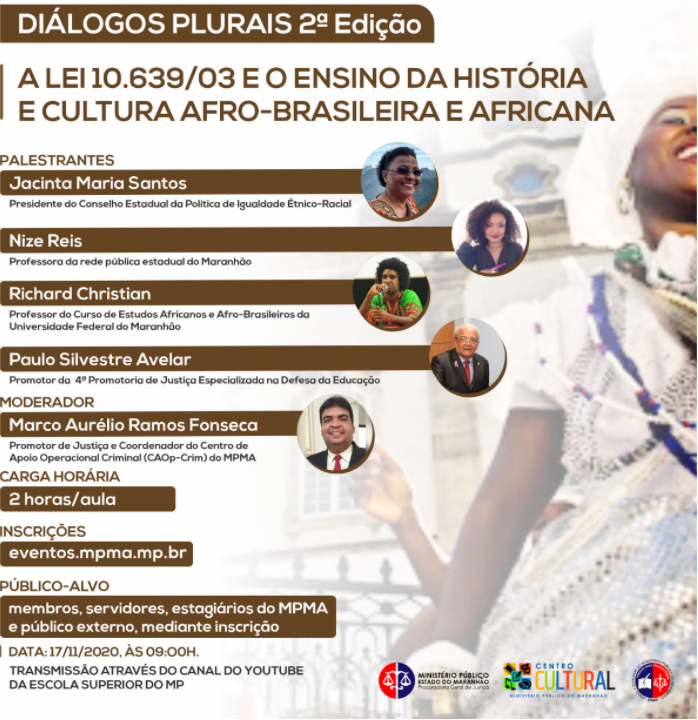 """Diálogos Plurais 2ª Edição - """"A LEI 10.639/03 E O ENSINO DA HISTÓRIA E CULTURA AFRO-BRASILEIRA E AFRICANA"""""""