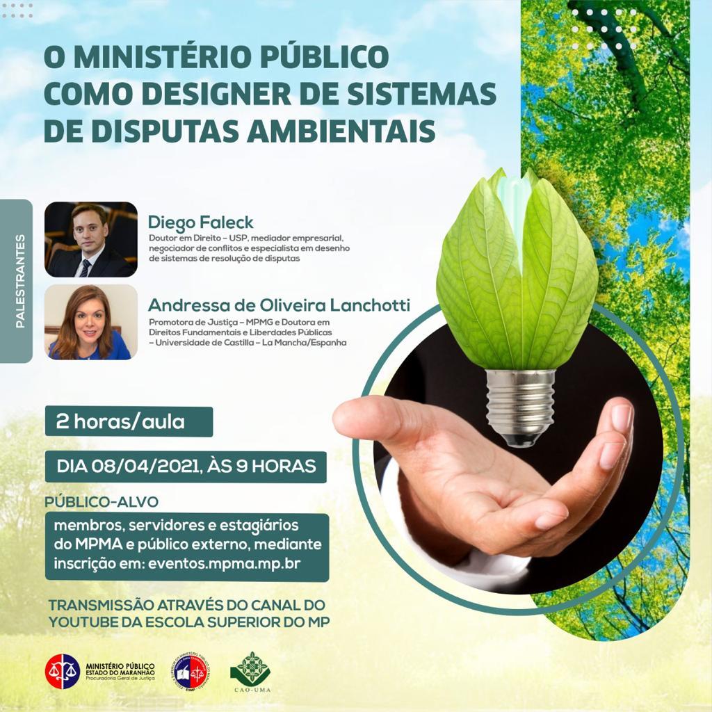 Programa de Autocomposição - O Ministério Público como Designer de Sistemas de Disputas Ambientais