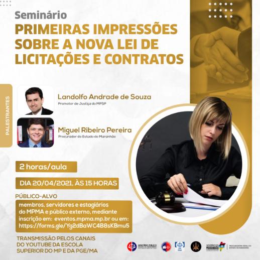 Seminário - Primeiras Impressões Sobre a Nova Lei de Licitações e Contratos