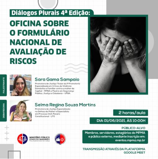 Diálogos Plurais 4ª Ed. - Oficina sobre o Formulário Nacional de Avaliação de Riscos.