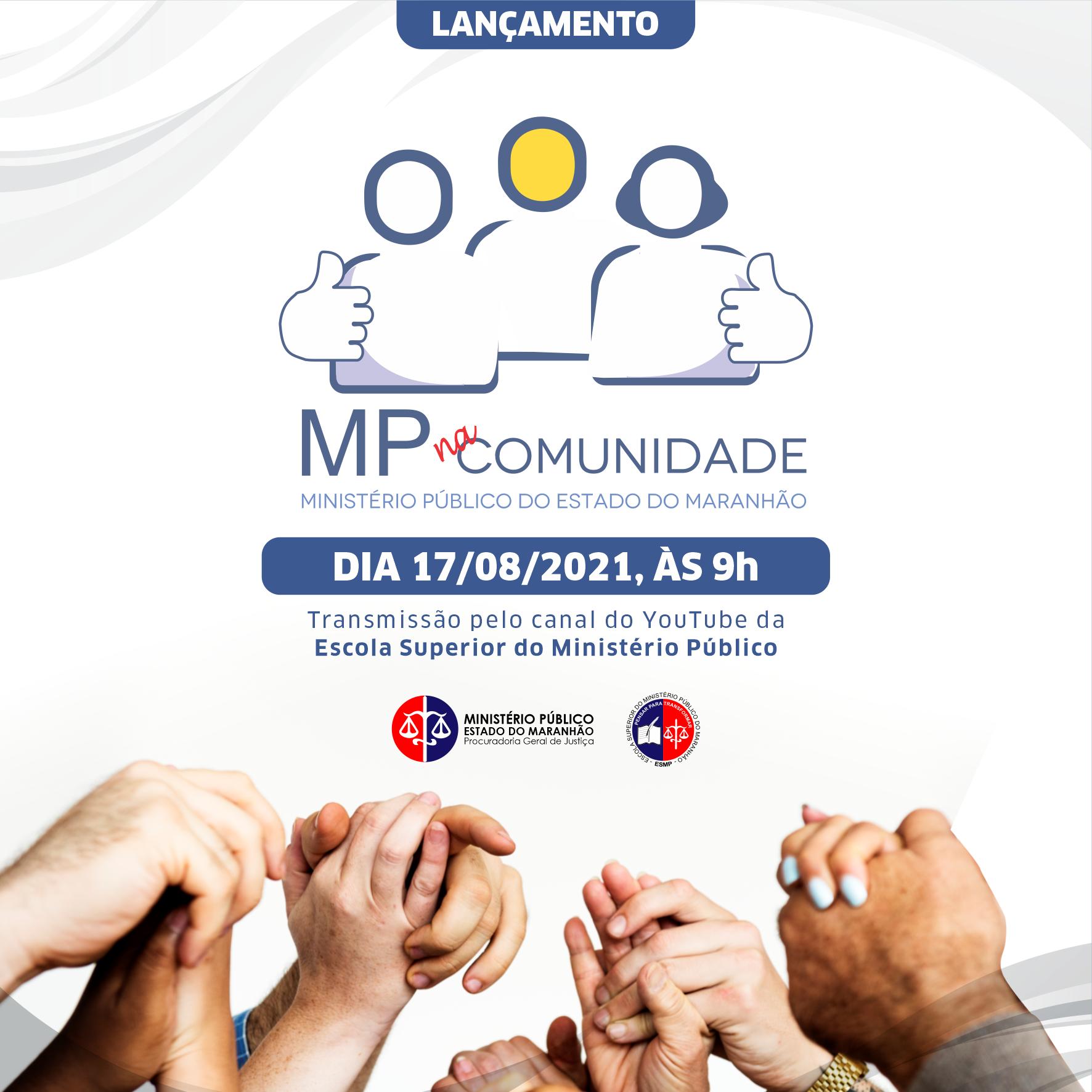 MP na Comunidade - Lançamento do Programa Comunitário de Mediação e Práticas Restaurativas