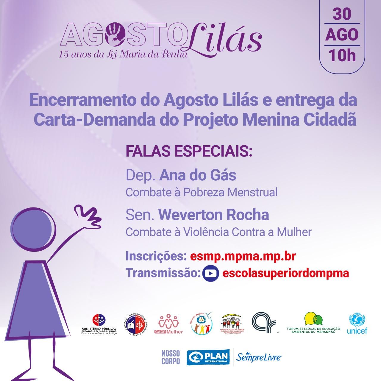 Cerimônia de Encerramento do Agosto Lilás e Entrega da Carta-Demanda do Projeto Menina Cidadã