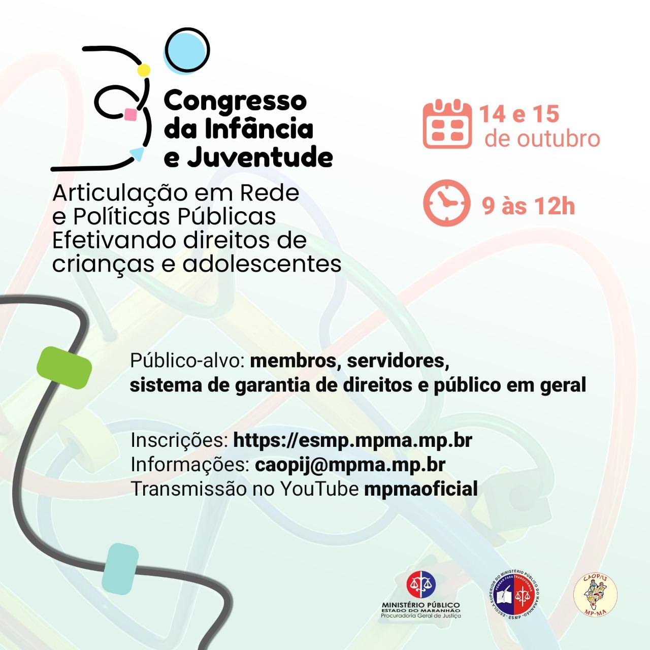 """III Congresso da Infância e Juventude do CAOp/IJ MPMA: """"Articulação em Rede e Políticas Públicas"""""""
