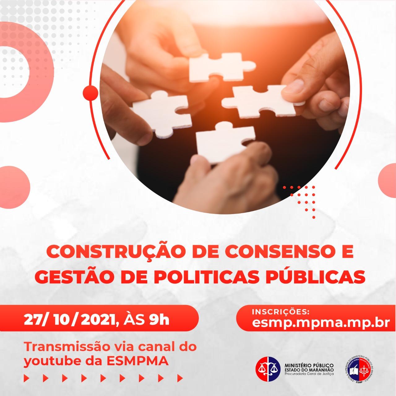 Webinário - Construção de Consenso e Gestão de Políticas Públicas
